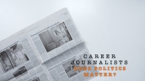 Career journalists: does politics matter?