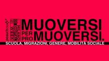 Muoversi per promuoversi. Scuola, migrazioni, genere, mobilità sociale